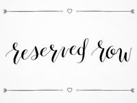 Reserved Row - J&G Wedding