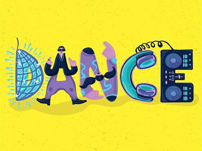 Dance Typography Characters colorful adobe branding design lettering art dance lettering artwork typography illustration illustrator
