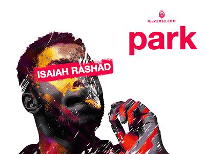 ILLVERSE Park hiphop smoke paint rashad isaiah