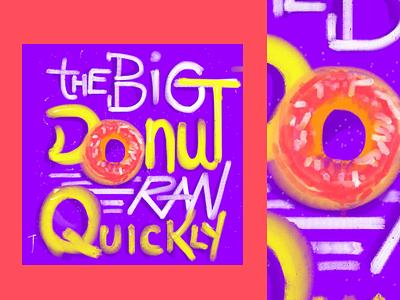 The Big Donut draw lettering sketch food color ilustration
