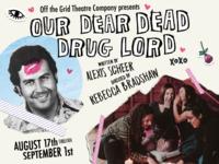 Our Dear Dead Drug Lord