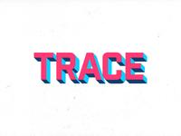 Trace concept  3