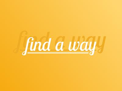 find a way motivation 2018