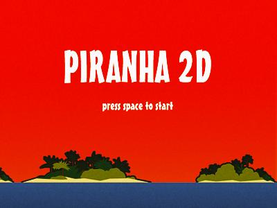 Piranha 2D - Title Screen piranha game title screen tropical retro