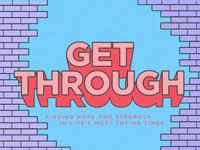 Get Through