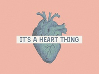 It's A Heart Thing