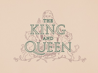 The King and Queen - Unused Message Series Concept