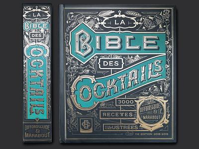 La Bible des Cocktails 2018 illustration foil typography bookdesign type lettering