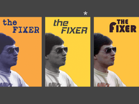 Poster: The Fixer