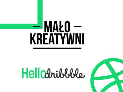 Malo Kreatywni Dribbble Hello malokreatywni vector illustrator hellodribble hello