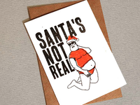 Santa's not real card