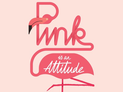 Pink Attitude typography vector illustration bird pink flamingos