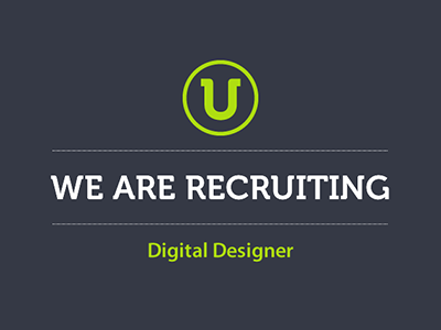 We are Recruiting - Digital Designer