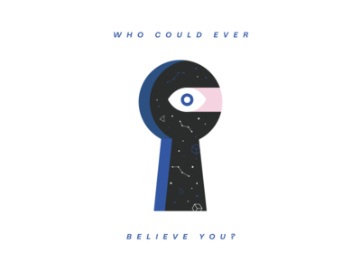 Who could ever believe you? Single Cover Artwork