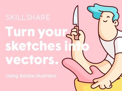 Skillshare - Sketches to Vectors