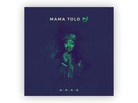 Single cover - Mama told me - SéSé