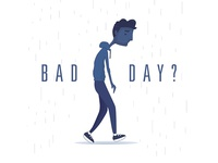 Bad Day Series Artwork