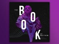 The Book of Matthew Series Design