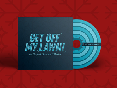 """Get Off My Lawn!"" Album Artwork christmas musical winter typography album"