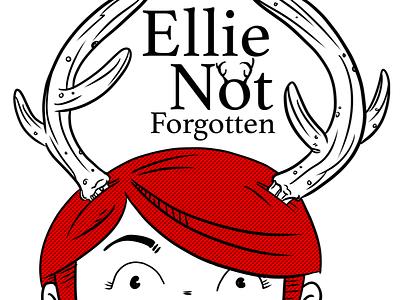 Ellie Not Forgotten - Ellie concept book design illustrator illustration digital character design comic comic book graphic novel