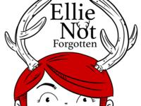 Ellie Not Forgotten - Ellie