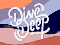 Take a dive in the deep end