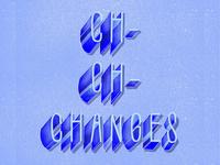 Ch-ch-ch-changes