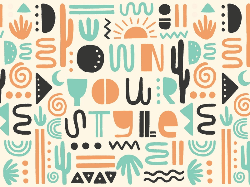 Own Your Style Illustration snake sun plants colorful pattern swirly shapes desert cacti posca southwest outdoors lettering hand drawn graphic design design typography illustration