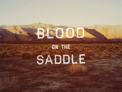 Blood On The Saddle western type typography