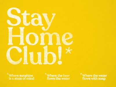 Stay Home Club! * font type typography simple texture printmaking grunge beer covid-19 covid19 covid graphicdesign