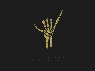 Good Vibes, Wicked Times gold black black and gold wicked bone bone illustration bones hand illustration good vibes shakas skull skeleton