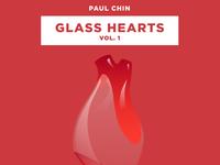 Glass Hearts Vol. 1