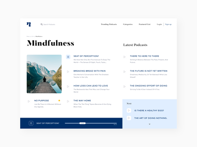 Podcasts- Live in the now. mindfulness user experience user interface landing page homepage design podcasts bold typogaphy serif uiuxdesign ux illustration branding minimal app concept typography design ui ui  ux design userinterfacedesign