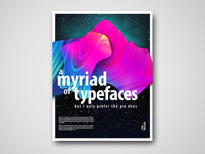 Myriad Pro posterdesign graphic design