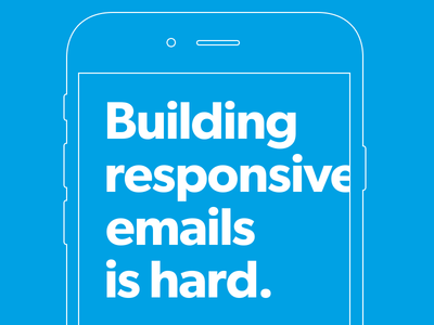 Building responsive emails is hard.