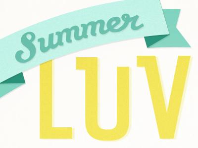 Summer Luv...