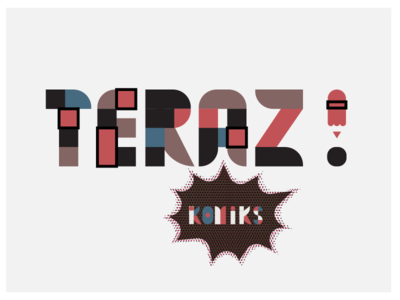 Teraz ! letter typo typography