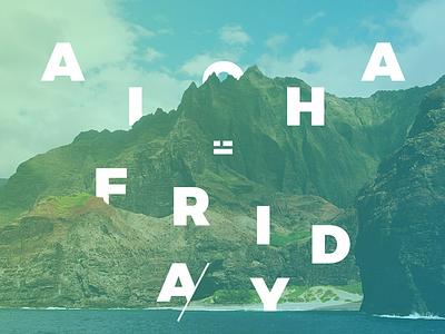 Aloha Dribbble unsplash montserrat typography hawaii aloha