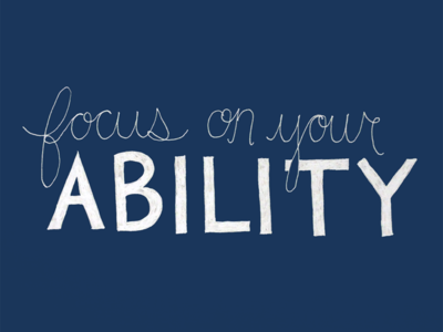 focus on your ability