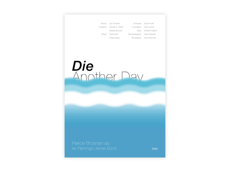 Die Another Day - Movie poster die another day james bond ian fleming 007 poster challenge typography poster design poster a day movie poster minimal helvetica illustrator adobe graphic  design design
