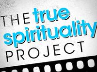 True Spirituality Project