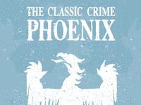 The Classic Crime - Phoenix Poster Design