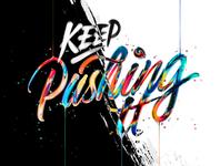 Keep Pushing It