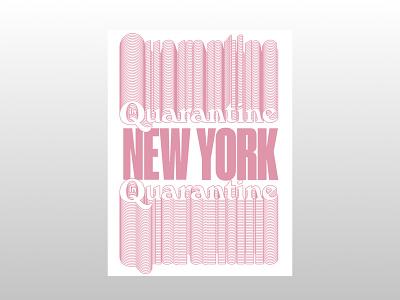 NY in Quarantine Type design typography type design design type