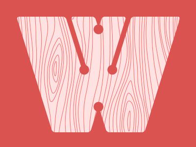 W wooden