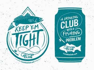Catch 'Em Club pole fishing redfish can beer hook typography club badge trout