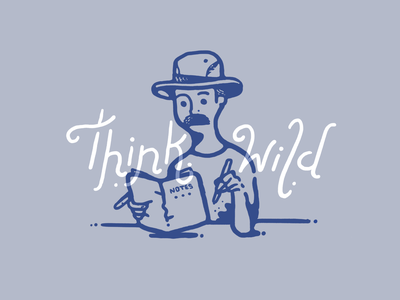 Think Wild type design type art mustache creativity creative thinking thinker think drawing hand drawn illustration procreate