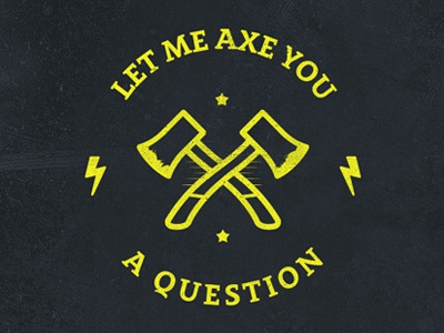 Axe you a question typography lettering