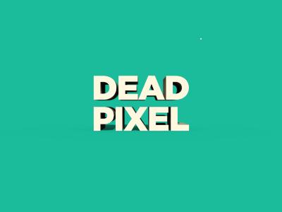 Dead Pixel dead pixel 3d