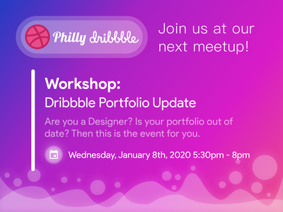 Philly Dribbble Portfolio Workshop philadelphia philly branding socialmedia social media gradient blue purple pink typography event design event branding portfolio dribbble dribbble meetup